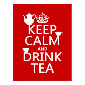 Cartão Postal Mantenha chá calmo e da bebida - todas as cores