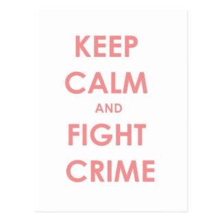 Cartão Postal Mantenha crime calmo e da luta!