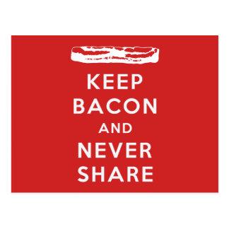 Cartão Postal Mantenha o bacon e nunca compartilhe-o