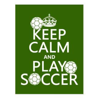 Cartão Postal Mantenha o futebol da calma e do jogo (alguma cor)