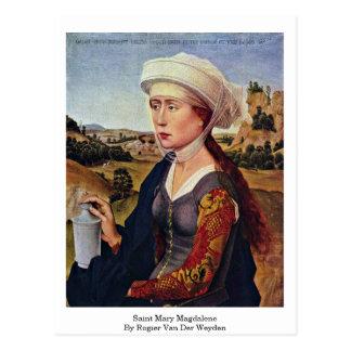 Cartão Postal Maria Madalena do santo. Por Rogier van der Weyden