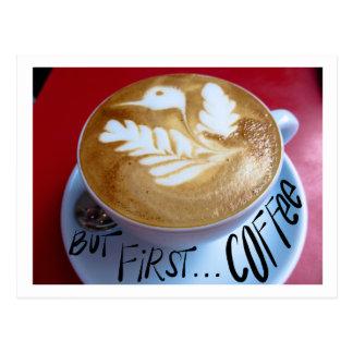 Cartão Postal Mas primeiramente… café