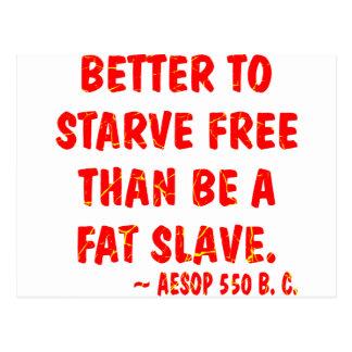 Cartão Postal Melhore para morrer de fome livre do que é um