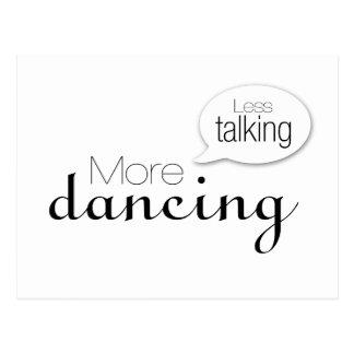 Cartão Postal Menos falando mais dança