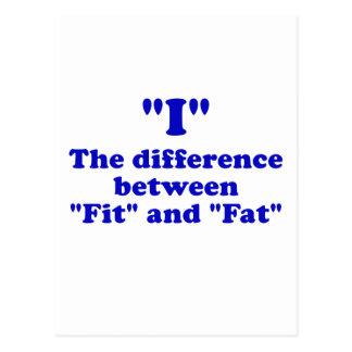 Cartão Postal Mim a diferença entre o ajustado e a gordura