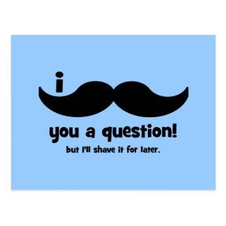 Cartão Postal Mim bigode você uma pergunta