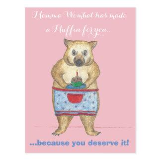 Cartão Postal Momma Wombat fez um muffin para você