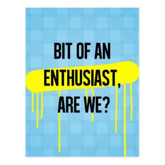 Cartão Postal Mordido de um entusiasta, somos nós?