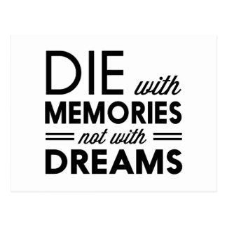Cartão Postal Morra com memórias não com sonhos