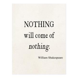 Cartão Postal Nada virá de nada citações de Shakespeare