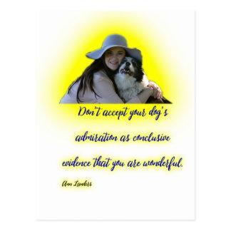 Cartão Postal Não aceite a admiração do seu cão