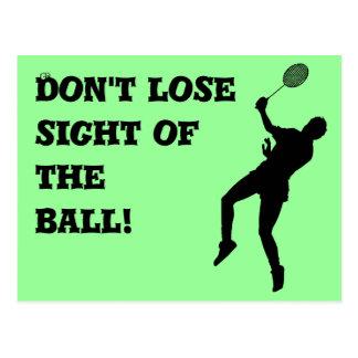 Cartão Postal Não afrouxe a vista da bola!