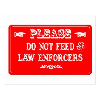Cartão Postal Não alimente os impulsionadores da lei