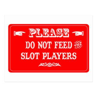 Cartão Postal Não alimente os jogadores do entalhe