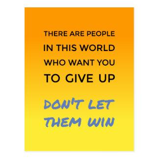 Cartão Postal Não dê acima a atitude positiva citações