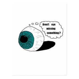 Cartão Postal Não é o olho que falta algo?