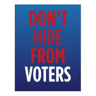 Cartão Postal Não esconda dos eleitores