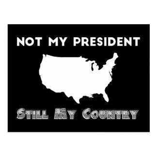 Cartão Postal Não meu protesto do presidente Ainda Meu País