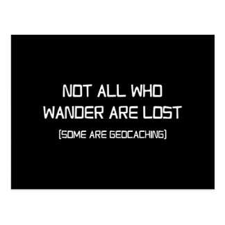 Cartão Postal Não todos que Wander é perdido (alguns são