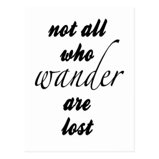 Cartão Postal Não tudo que Wander é perdido