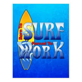 Cartão Postal Nascer a surfar forçado para trabalhar