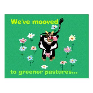 Cartão Postal Nós mooved a uns pastos mais verdes…
