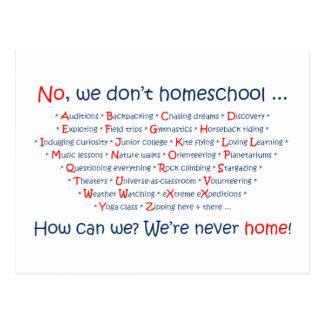 Cartão Postal Nós não fazemos Homeschool