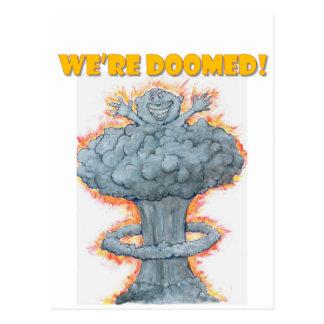 Cartão Postal Nós somos condenados!