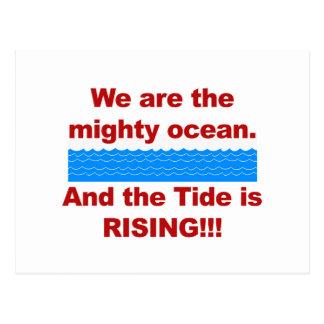 Cartão Postal Nós somos o oceano poderoso e a maré está