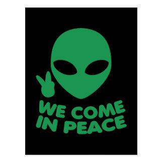 Cartão Postal Nós vimos na alienígena da paz