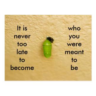 Cartão Postal Nunca demasiado tarde para transformar-se quem