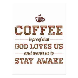 Cartão Postal O café é prova que o deus nos ama