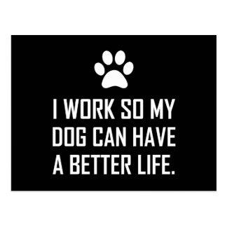 Cartão Postal O cão do trabalho assim melhora a vida