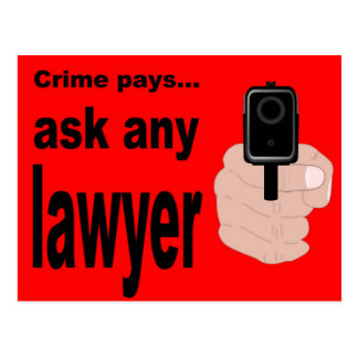 Cartão Postal O crime paga - pergunte a um advogado