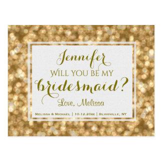 Cartão Postal O encanto | do ouro você será minha dama de honra?