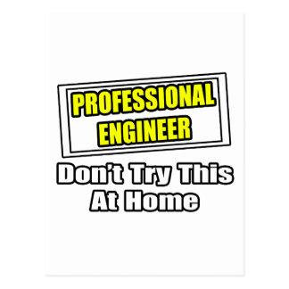 Cartão Postal O engenheiro profissional… não tenta este em casa
