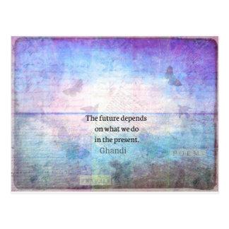 Cartão Postal O futuro depende do que nós fazemos no presente