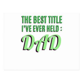 Cartão Postal O melhor título que eu guardarei nunca é pai