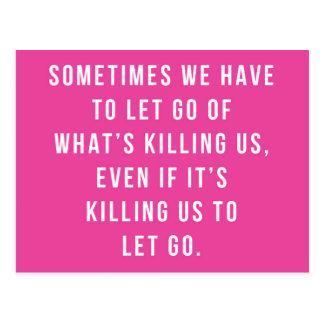 Cartão Postal O que nos está matando citações
