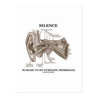 Cartão Postal O silêncio é música a minha membrana timpânica