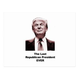 Cartão Postal O último presidente republicano Nunca