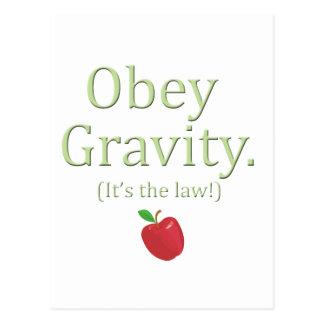 Cartão Postal obedeça a gravidade que é a lei!