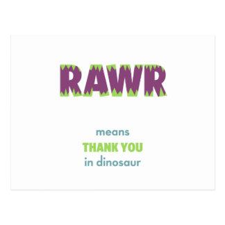 Cartão Postal Obrigado dos meios de RAWR você no dinossauro