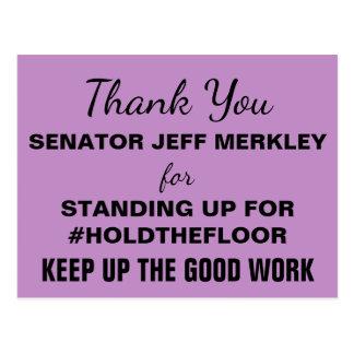 Cartão Postal Obrigado senador Merkley que o #HoldTheFloor