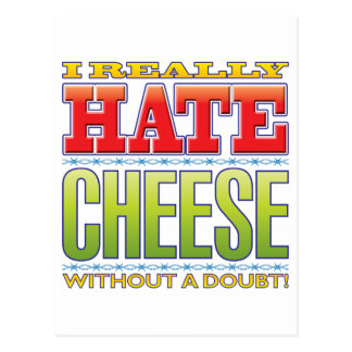 Cartão Postal Ódio do queijo