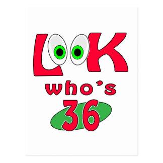 Cartão Postal Olhe quem é 36?