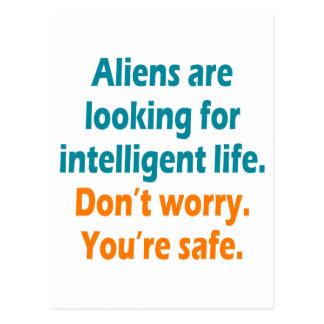 Cartão Postal Os aliens estão procurando a vida inteligente