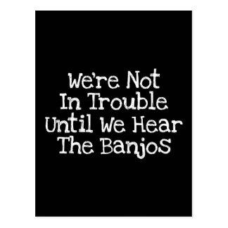 Cartão Postal Os banjos significam o problema