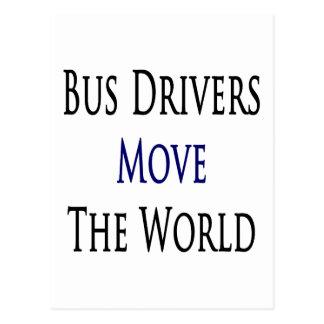 Cartão Postal Os condutores de autocarro movem o mundo