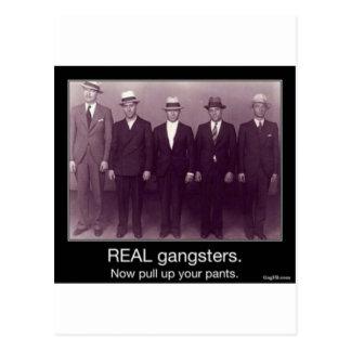 Cartão Postal os gangstas reais levantam agora suas calças